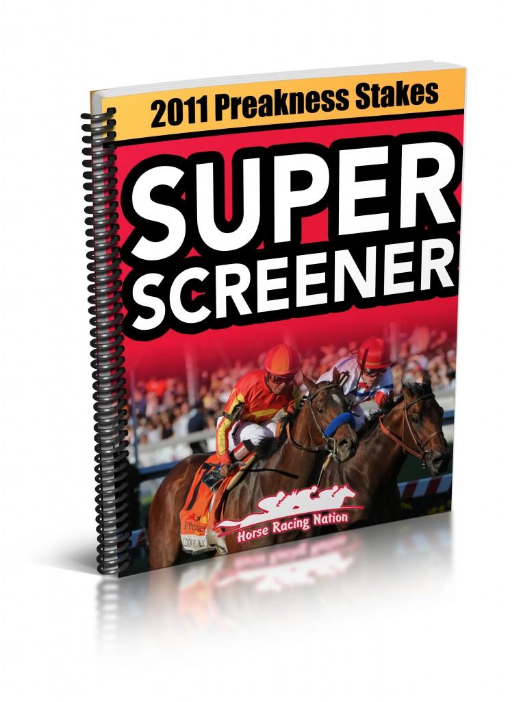 preakness 2011. 2011 Preakness Super Screener